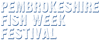 Pembrokeshire Fish Week Festival title Text image